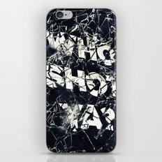 Who Shot Ya? iPhone & iPod Skin