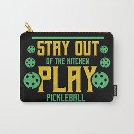 Pickleball Stay Out Of The Kitchen I Play Pickleball Design Carry-All Pouch