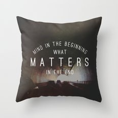Mind What Matters Throw Pillow