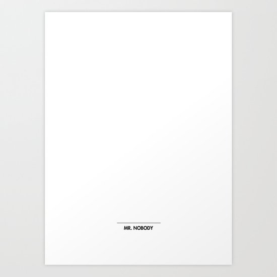 Mr. Nobody Art Print