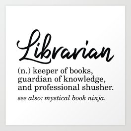 Librarian Funny Definition Art Print