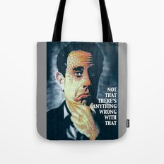 NOT THAT THERE'S ANYTHING WRONG WITH THAT 2.0 Tote Bag