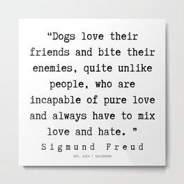 12|   Sigmund Freud Quotes | 190926 Metal Print