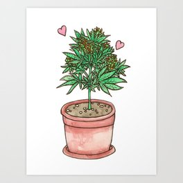 for the love of cannabis Art Print