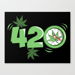 It's 420 Time Canvas Print