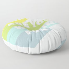 What Are You Waiting For? Floor Pillow