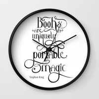 "stephen king Wall Clocks featuring ""Books are a uniquely portable magic."" - Stephen King by Ketina"