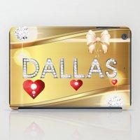 dallas iPad Cases featuring Dallas 01 by Daftblue