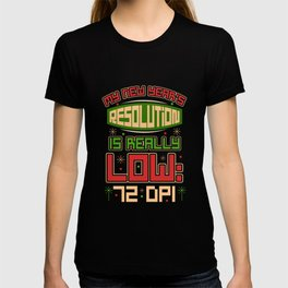 New Year Shirt Low Resolution 72 DPI T-shirt