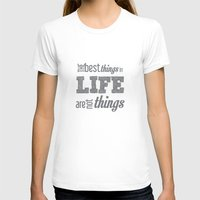 quotes T-shirts featuring Life Quotes by Silvia Marquez