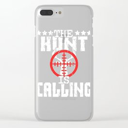 """A Nice Shooting Tee For Hunters Saying """"The Hunt Is Calling"""" T-shirt Design Hunting Rifle Clear iPhone Case"""