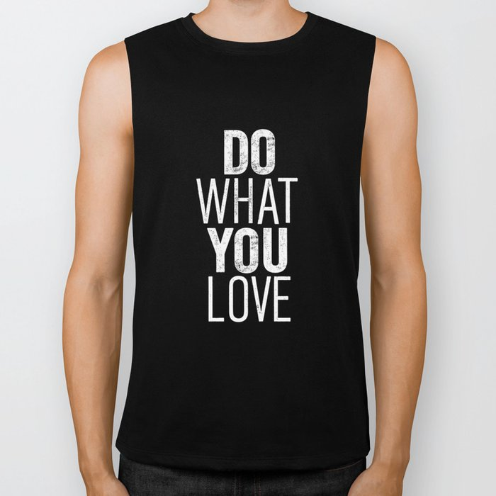 Do What You Love black and white modern typographic quote poster canvas wall art home decor Biker Tank