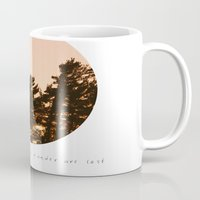 not all those who wander are lost Mugs featuring Not all those who wander are lost by Dustin Hall