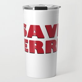 SAVE FERRIS DESIGN, 80s Movie Style Logo, Original Travel Mug