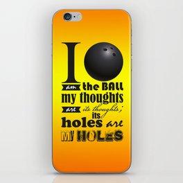 Sheldon Cooper's I am the Ball... iPhone Skin