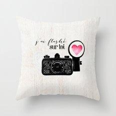 J'ai flashé sur toi Throw Pillow