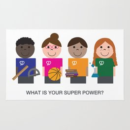 What is your super power? Rug