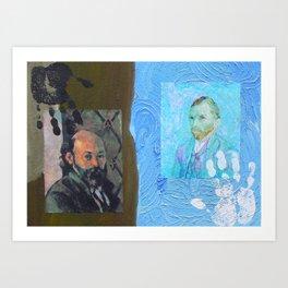Touch Cezanne Touch Van Gogh Art Print