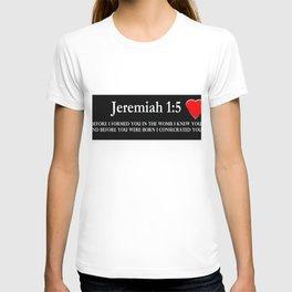Jeremiah1:5 T-shirt