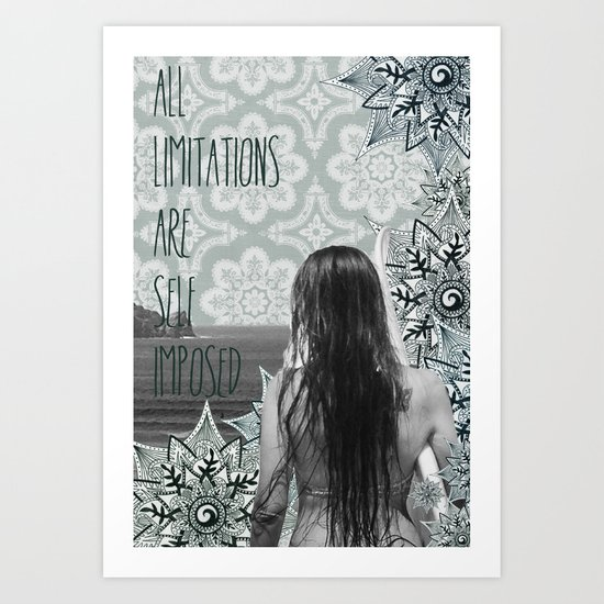 """""""All Limitations are self imposed"""" Art Print"""