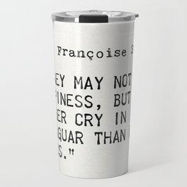 Françoise Sagan quote Travel Mug