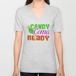 Candy Coma Ready - Halloween Unisex V-Neck