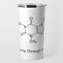 Caffeine - Better Living Through Chemistry Travel Mug