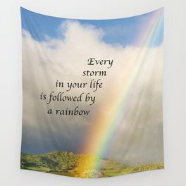 Every Storm is Followed by a Rainbow Wall Tapestry