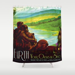 Earth - Your Oasis in Space Shower Curtain