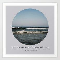 The Earth Has Music Art Print
