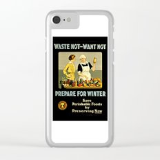 Waste Not Want Not Clear iPhone Case