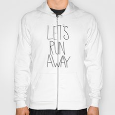 Let's Run Away VII Hoody