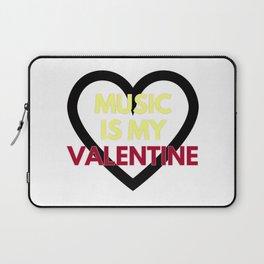 music is my valentine new 2018 14feb love heart Laptop Sleeve