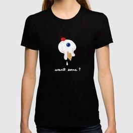 WANT SOME EYE'S CREAM? T-shirt