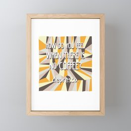 Depresso Framed Mini Art Print