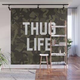 Thug Life - camouflage version Wall Mural