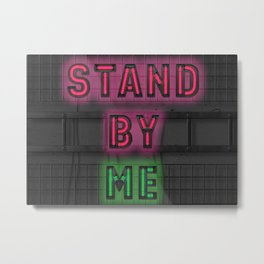 Stand By ME - Night - Shutdown Metal Print