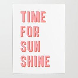 Time For Sunshine Poster