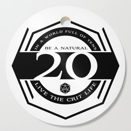 D20 Crit Life Be a Nat 20 Cutting Board