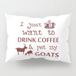 Coffee & Goats Pillow Sham