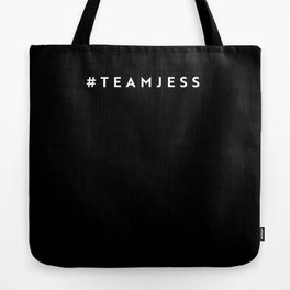 #TeamJess Tote Bag Tote Bag