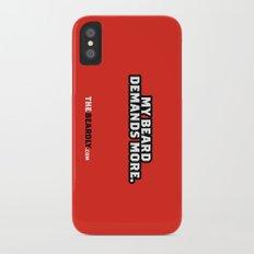 MY BEARD DEMANDS MORE. Slim Case iPhone X