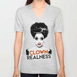 """Clown Realness"" Bianca Del Rio, RuPaul's Drag Race Queen Unisex V-Neck"