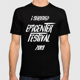 I Survived Epicenter Festival 2019 T-shirt
