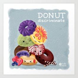 Donut Discriminate Art Print