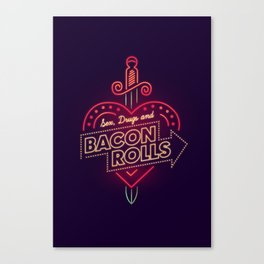 Sex, Drugs and Bacon Rolls Canvas Print