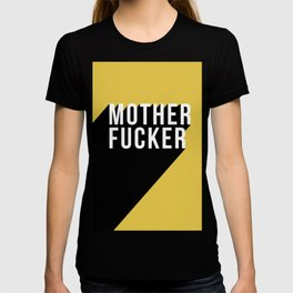 MOTHER FUCKER | Digital Art T-shirt