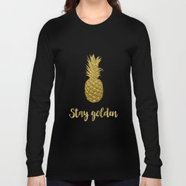 Stay Golden Precious Tropical Pineapple Long Sleeve T-shirt
