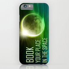 Book your place in the space iPhone 6s Slim Case