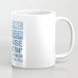GENERAL MANAGER Coffee Mug